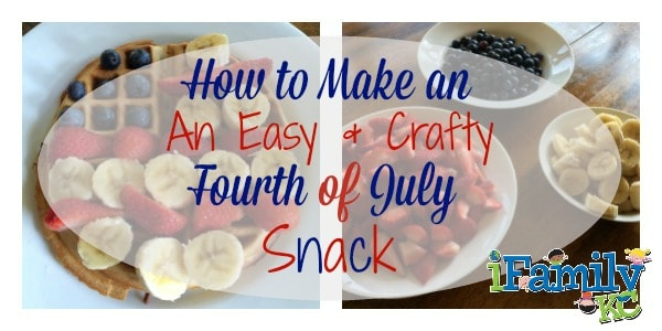How to Make an Easy & Crafty Fourth of July Snack