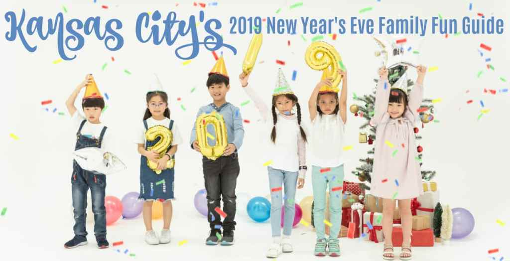 2018 New Years Eve Events For Kids Or Adults In Kansas City