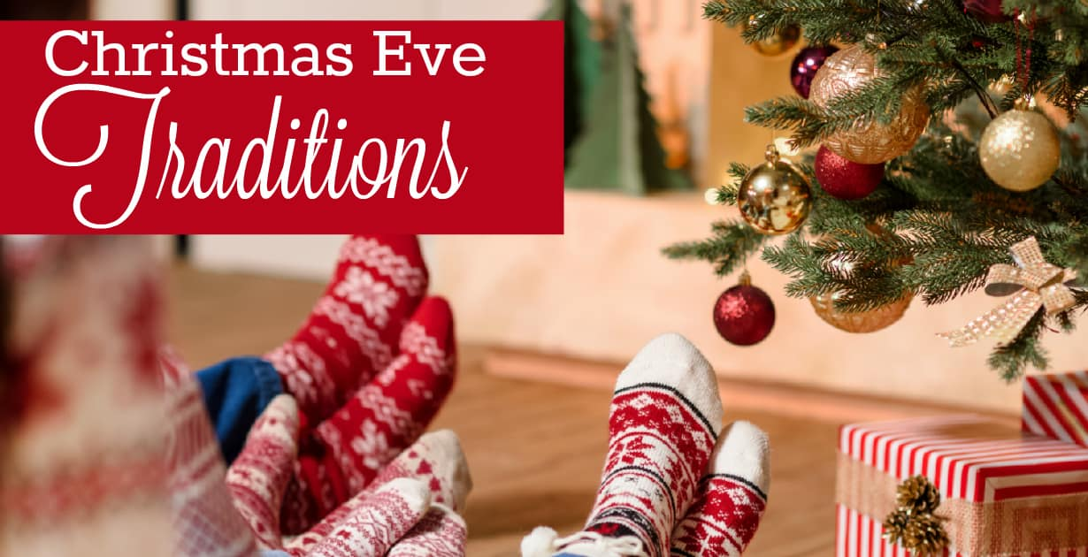 12 Christmas Eve Traditions for Kids: Fun Things to do on Christmas Eve
