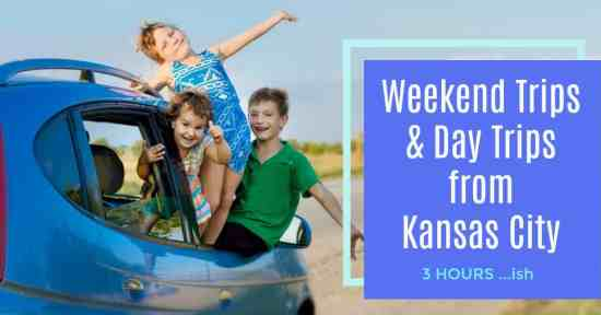 Weekend Trips and Day Trips from Kansas City