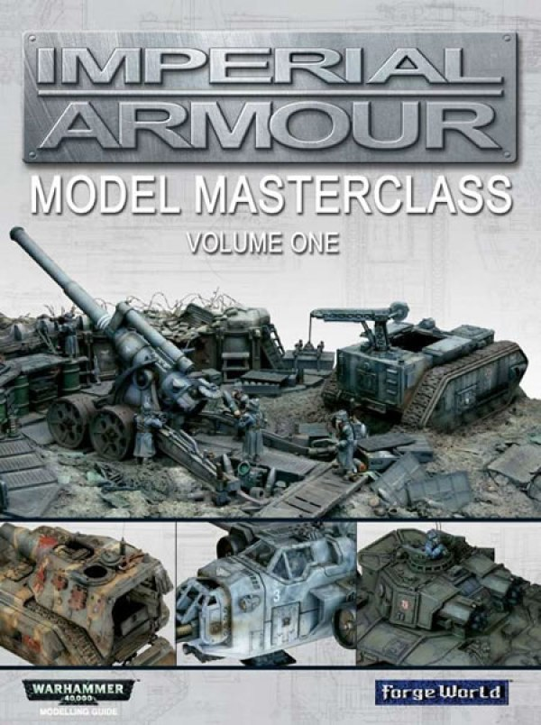 Imperial Armour Model Masterclass Volume One