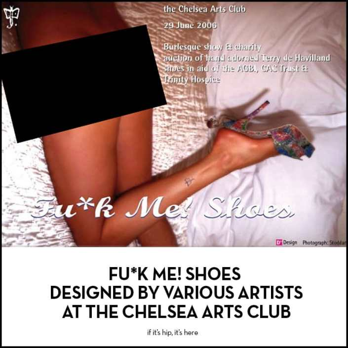 Fu*k Me! Shoes at the chelsea art club