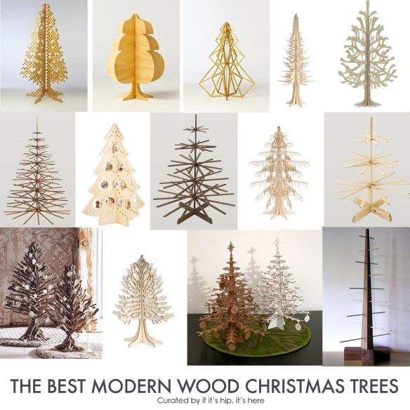 The Top Modern Wood Christmas Trees If Its Hip Its Here