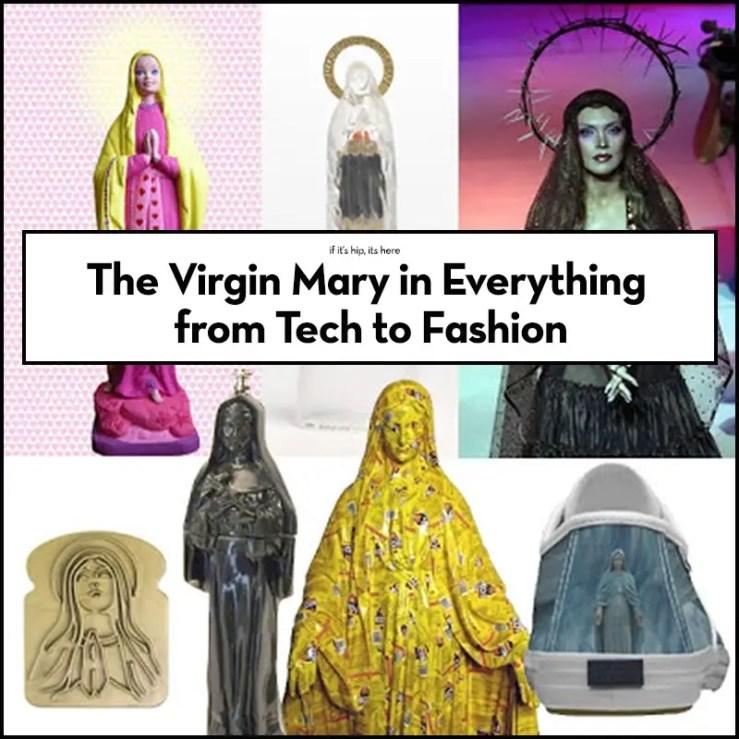 Virgin Mary Inspired Everything