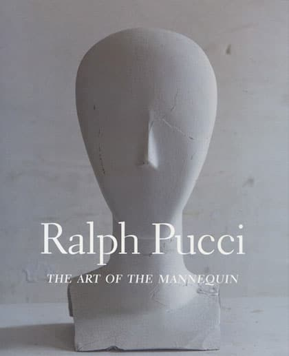 Ralph pucci the art of the mannequin book