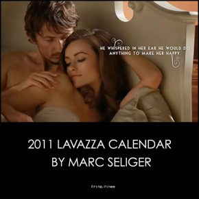 A Look At The 2011 Lavazza Calendar, 'The Making Of' And 'Behind The Scenes.'