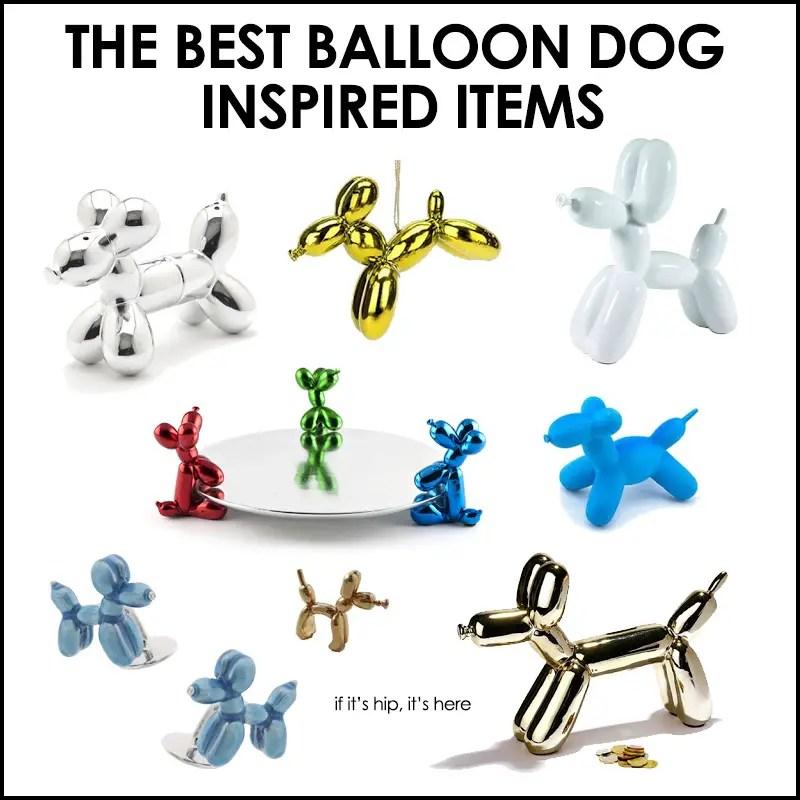 balloon dog inspired items