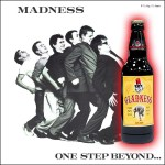 One Step Beyond Beer. Gladness Lager-like Ale From Madness.