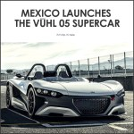 Mexico Unveils A New Supercar, The VŪHL 05. And Here's 40 Photos Of It.