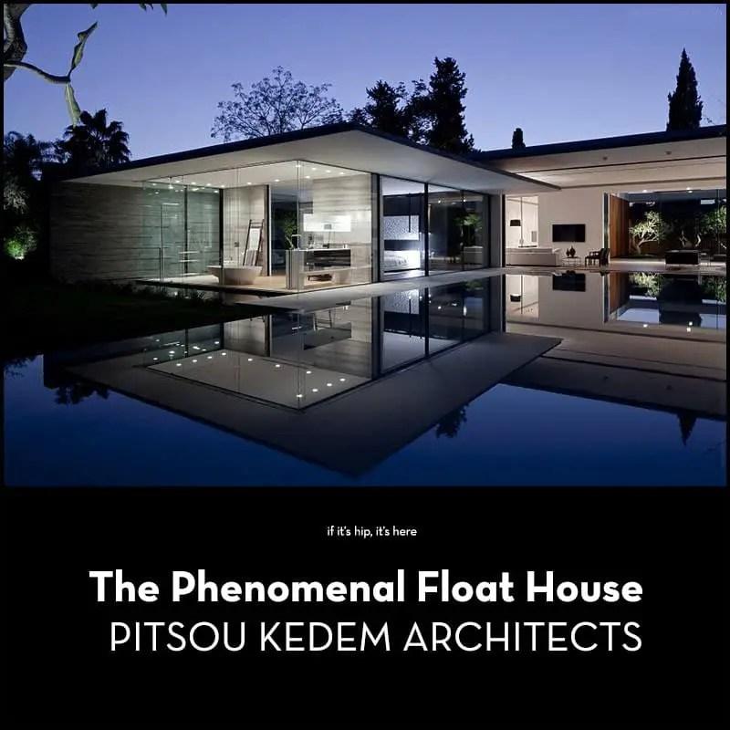 float house by pitsou kedem