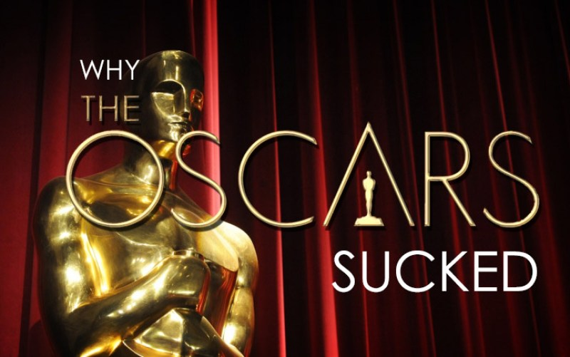 Oscars SUCKED IIHIH