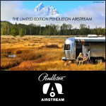 The Pendleton Limited Edition Airstream
