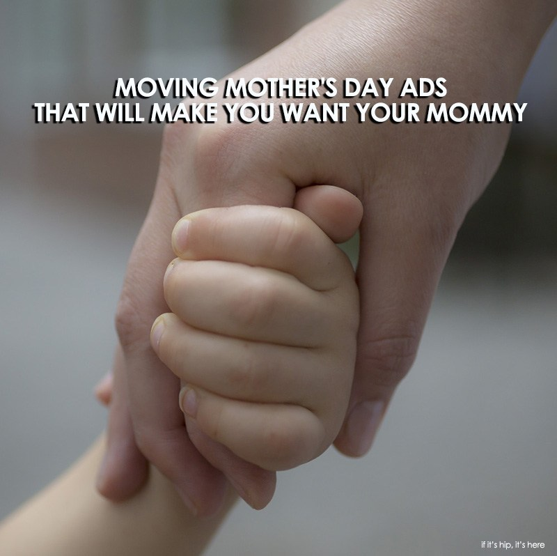 Moving Mother's Day Ads