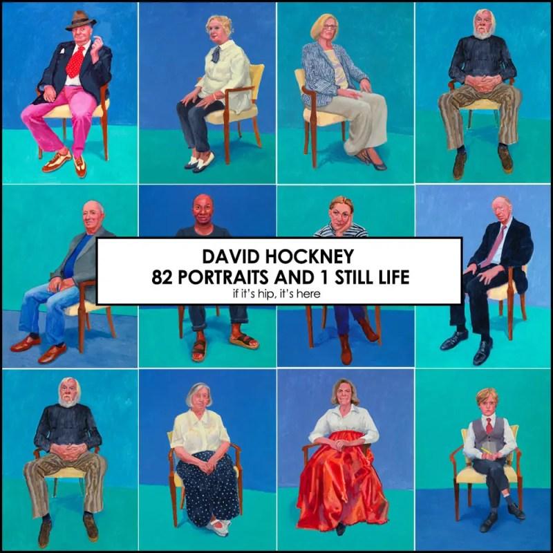 david hockney 82 portraits and 1 still life