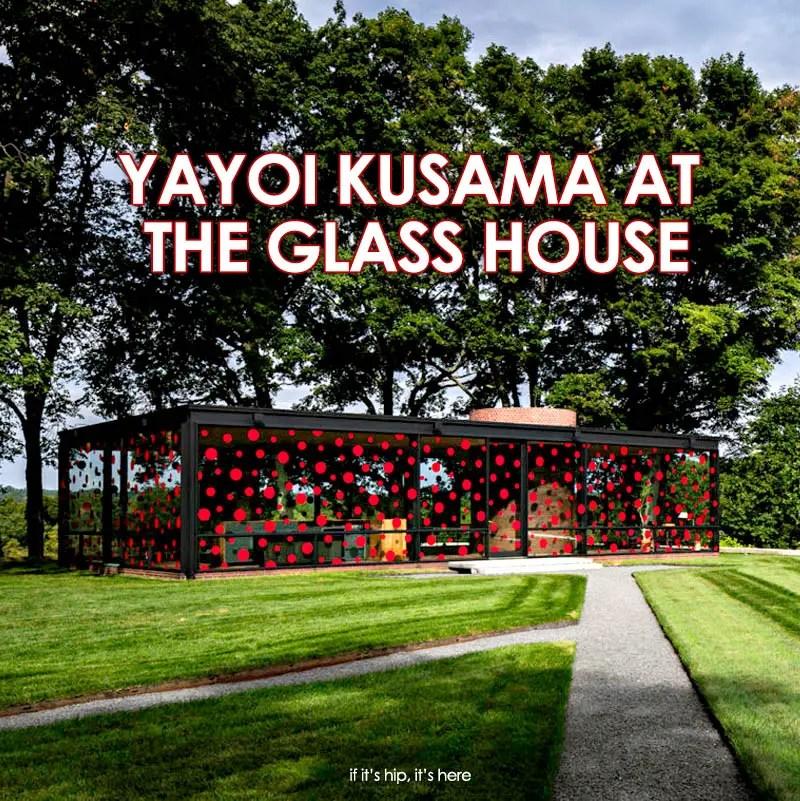 Yayoi Kusama Philip Johnson Glass House