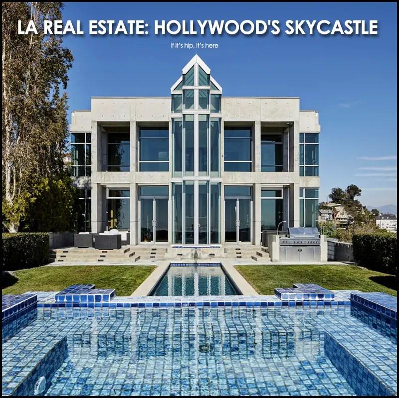 Hollywood's Skycastle Home