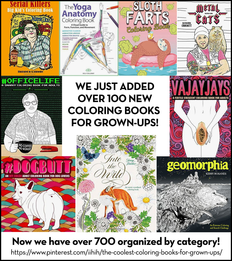 We Just Added 100 Newly Published Coloring Books For Grown Ups To Our Pinterest Board Which Now Features Over 700 Of The Coolest