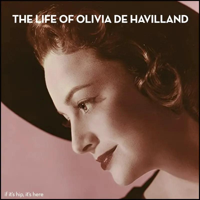 Olivie de havilland life in pictures