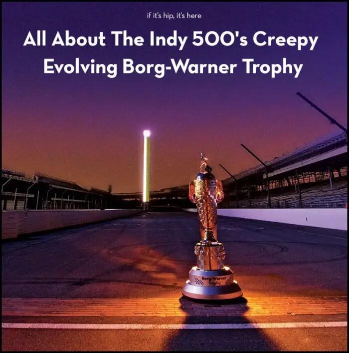 Indy 500 Borg-Warner Trophy