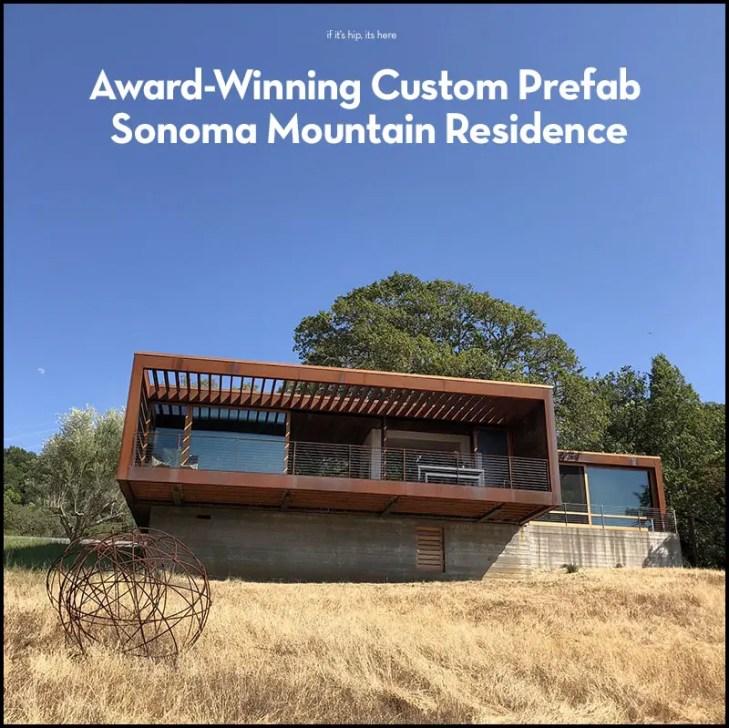 sonoma mountain residence prefab IIHIH