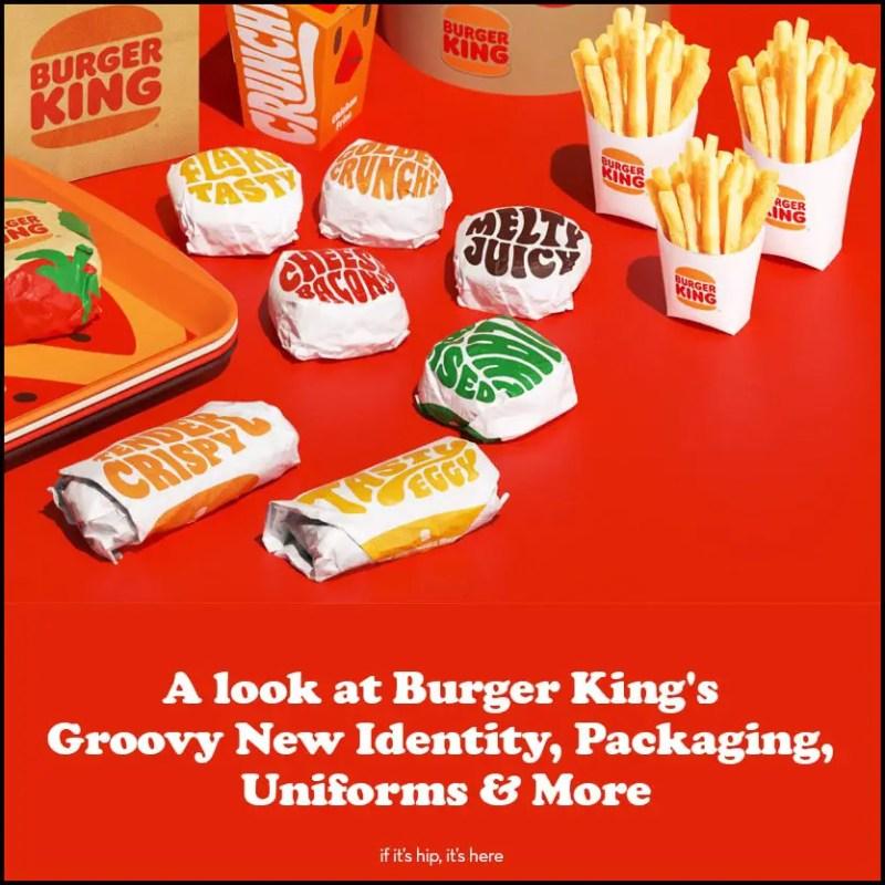 Burger King's Groovy New Identity