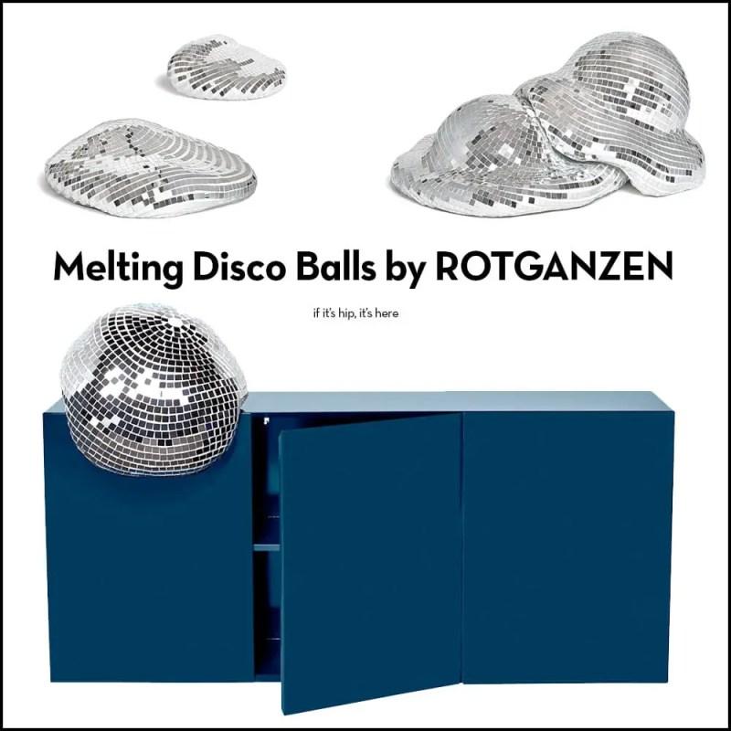 quelle fete melting disco balls by rotganzen