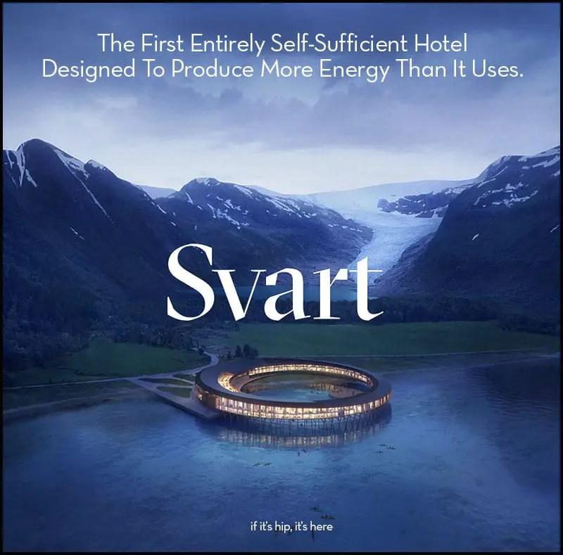 svart self-sufficient hotel