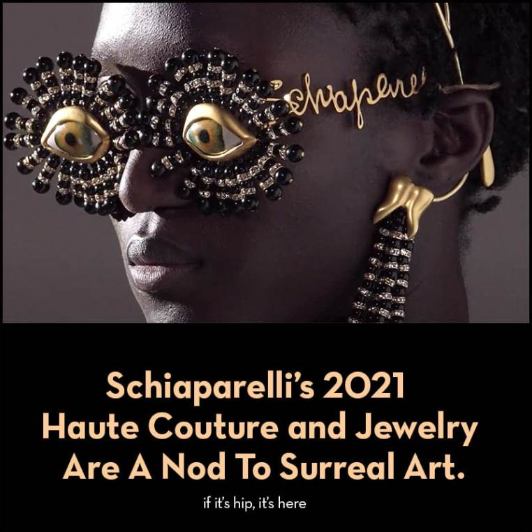 Schiaparelli 2021 Haute Couture and Jewelry Collection
