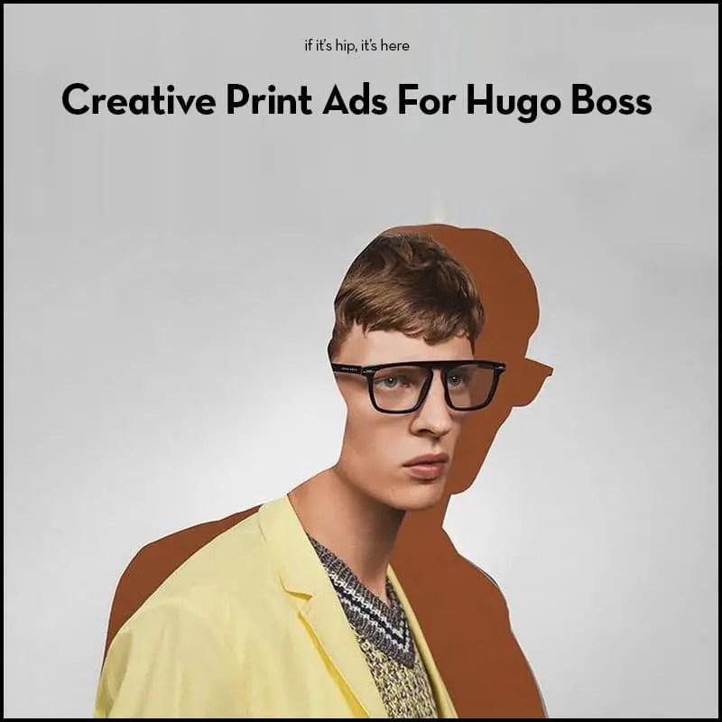 creative print ads for Hugo Boss