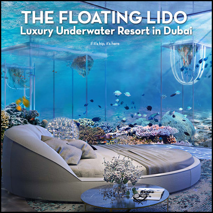 Read more about the article The Floating Lido Luxury Underwater Resort