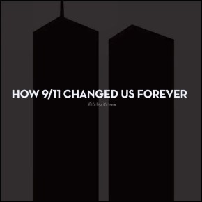 How 9/11 Changed Us Forever 20 Years Later