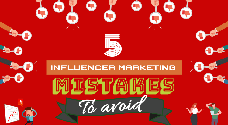 influencer-marketing-mistakes-to-avoid