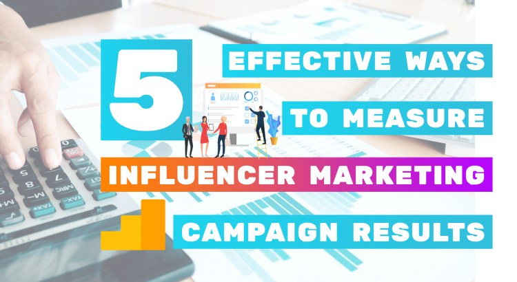 5_Effective_Ways_to_Measure_Influencer_Marketing_Campaign_Results