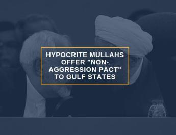 ifmat - Hypocrite mullahs offer Non-Aggression Pact to Gulf states