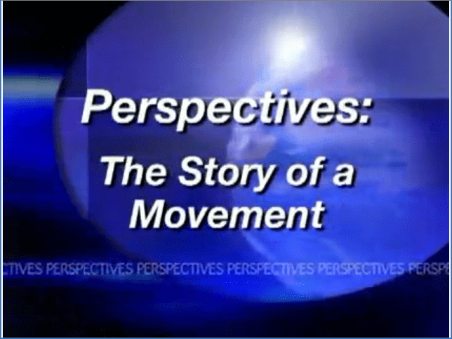 A HISTORY OF THE PERSPECTIVES MOVEMENT