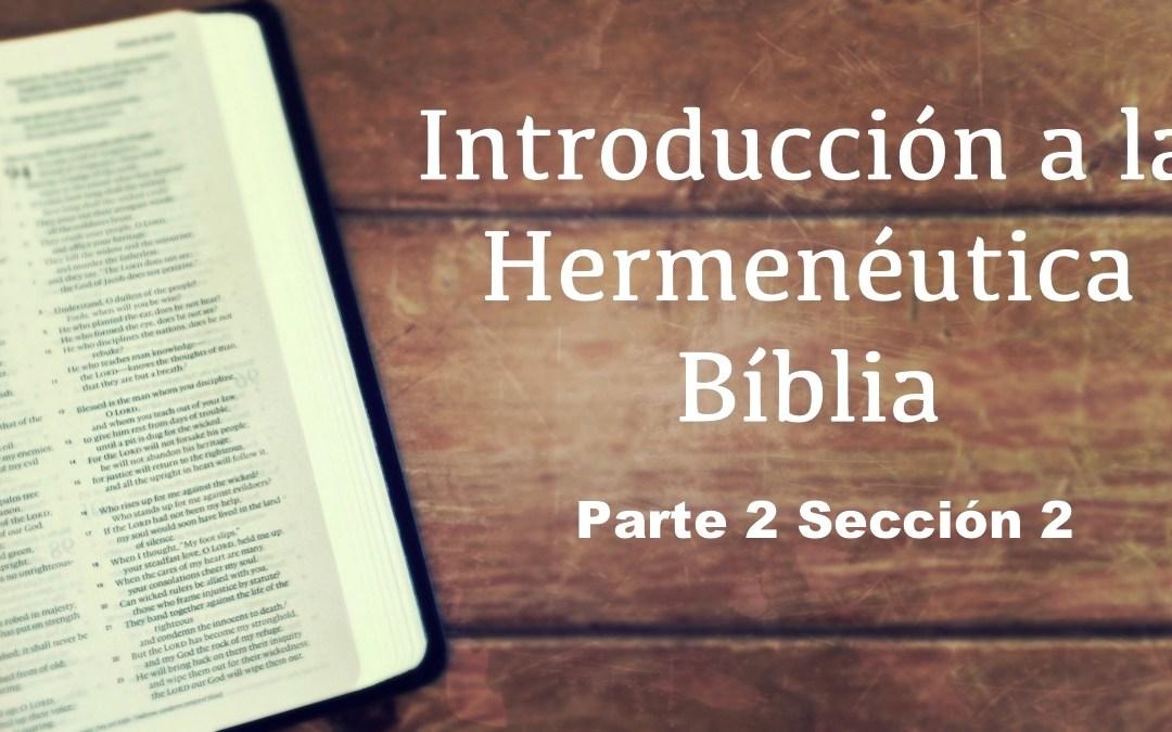 DNT016 Introducción a la Hermenéutica Bíblica Parte 2 Sección 2