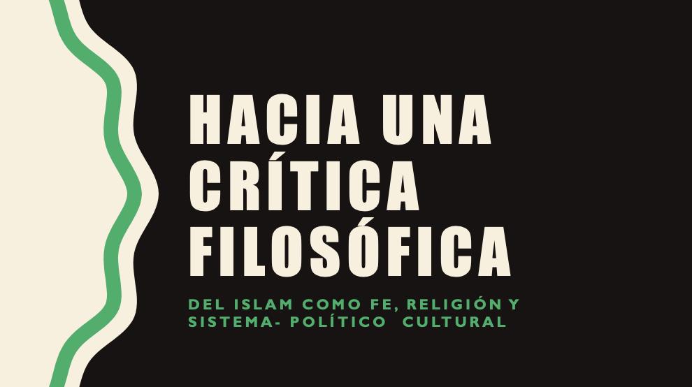 Hacia una Crítica Filosófica del Islam