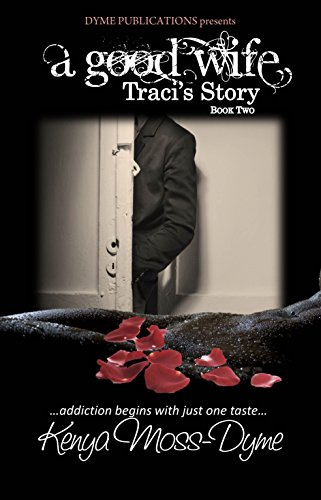A Good Wife: Traci's Story
