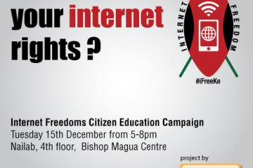 Iinternet Freedoms Citizen Awareness Campaign a program by Monitor & The Bloggers Association of Kenya