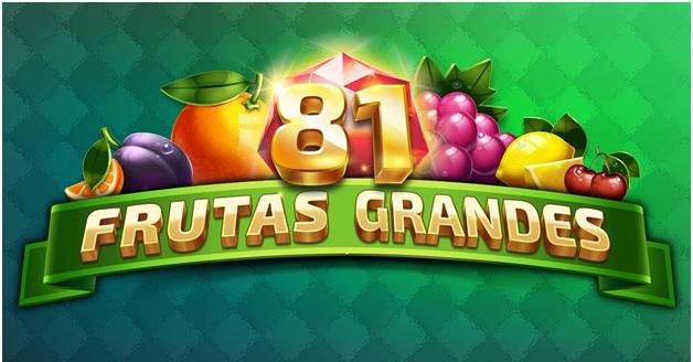 81 Frutas Grandes slots