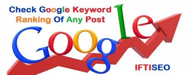 How To Check Google Keyword Ranking Of Any Post