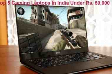 Top 5 gaming laptops in India under Rs. 50,000 [Best of 2015] - 2