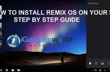 HOW TO: Install Remix OS on PC & enjoy the power of Android, step by step guide - 3