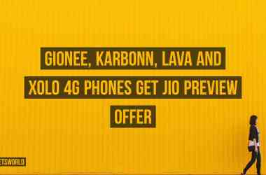 Gionee, Karbonn, Lava and Xolo 4G Phones get Jio Preview Offer - 2