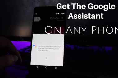 HOW TO: Get The Google Assistant On Any Phone - 14