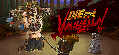 Die for Valhalla Free Download