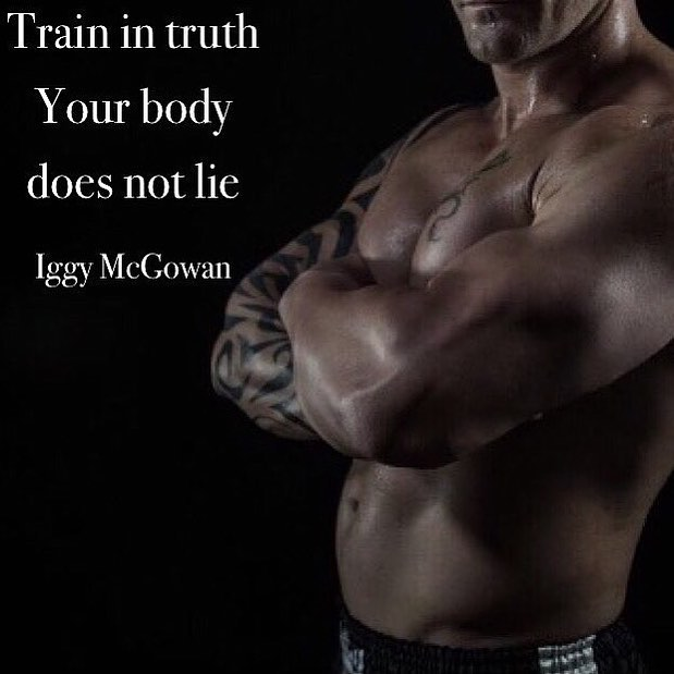 Train In Truth. Your Body Does Not Lie.