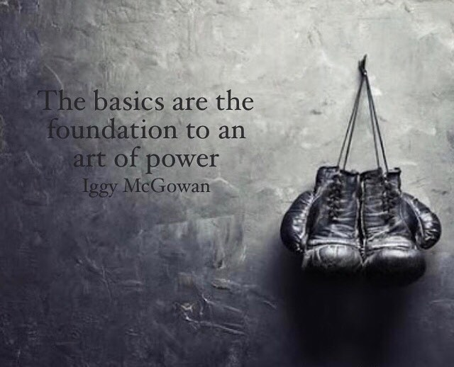 The Basics Are The Foundation To An Art Of Power