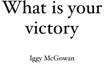 What Is Your Victory