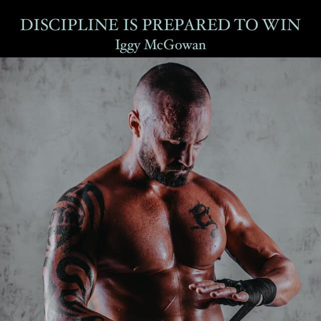 Discipline Is Prepared To Win